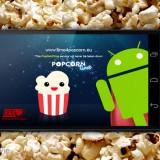 Popcorn Time lanceert anonieme Android-app